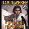 A Beautiful Friendship - David Weber, Khristine Hvam