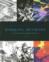 Working Methods: Comic Creators Detail Their Storytelling And Artistic Processes - John Lowe, Mark Schultz, Scott Hampton