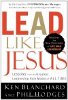 Lead Like Jesus Leader's Guide - Kenneth H. Blanchard, Phil Hodges