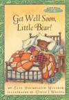 Maurice Sendak's Little Bear: Get Well Soon, Little Bear! - Else Holmelund Minarik