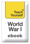 The First World War: Teach Yourself - David Evans