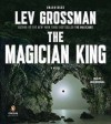 The Magician King (MP3 Book) - Lev Grossman, Mark Bramhall