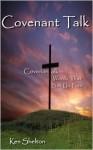 Covenantalk: Words That Set Us Free - Ken Shelton