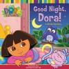 Good Night, Dora!: A Lift-the-Flap Story - Christine Ricci, Susan Hall