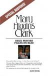 Deux petites filles en bleu (Spécial Suspense) (French Edition) - Mary Higgins Clark