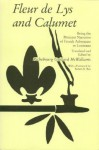 Fleur de Lys and Calumet: Being the Penicaut Narrative of French Adventure in Louisiana - Richebourg McWilliams