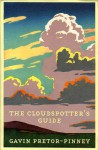 The Cloudspotter's Guide - Gavin Pretor-Pinney, Bill Sanderson