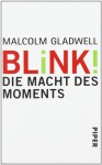 Blink - Malcolm Gladwell