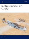 Jagdgeschwader 27 'Afrika' - John Weal