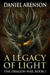 A Legacy of Light - Daniel Arenson