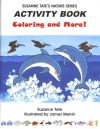 Suzanne Tate's Nature Series Activity Book, Coloring and More! - Suzanne Tate, James Melvin