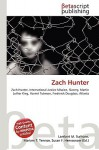 Zach Hunter: Zach Hunter, International Justice Mission, Slavery, Martin Luther King, Harriet Tubman, Frederick Douglass, Atlanta - VDM Publishing, VDM Publishing, Susan F. Marseken