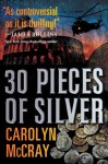 30 Pieces of Silver (The Betrayed Series) - Carolyn McCray