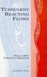 Turbulent Reacting Flows - Paul A. Libby