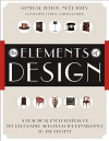 The Elements of Design: A Practical Encyclopedia of the Decorative Arts from the Renaissance to the Present - Patricia Bayer