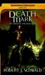 Death Mark: A Dark Sun Novel (Dark Sun, Abyssal Plague) - Robert J. Schwalb