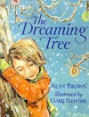 The Dreaming Tree - Alan Brown, Claire Fletcher