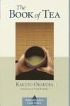 The Book of Tea (Shambhala Classics) - Kakuzō Okakura