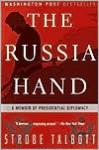The Russia Hand: A Memoir of Presidential Diplomacy - Strobe Talbott