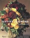 Festive Flowers - Paula Pryke, Jonathan Lovekin