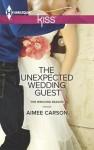 The Unexpected Wedding Guest (The Wedding Season #1) - Aimee Carson