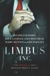 Limbus, Inc. - Book II - Jonathan Maberry, Joe R. Lansdale, Gary A. Braunbeck, Joe McKinney, Harry Shannon, Brett J. Talley