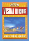 Visual Illusions - chartwell books