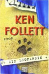 Die Leopardin - Ken Follett, Till R. Lohmeyer, Christel Rost
