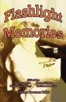 Flashlight Memories - Ginny Greene, Becky Haigler, Kerin Riley-Bishop