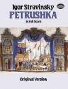 Petrushka in Full Score: Original Version (Dover Music Scores) - Igor Stravinsky