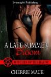 A Late Summer Bloom - Cherrie Mack
