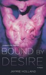 Bound by Desire - Jaymie Holland, Cheyenne McCray