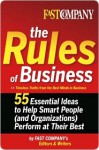 Fast Company the Rules of Business Fast Company the Rules of Business Fast Company the Rules of Business - John A. Byrne, Fast Company's Editors and Writers