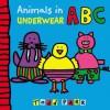 Animals in Underwear ABC - Todd Parr