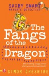 Fangs of the Dragon (Saxby Smart Private Detective) - Simon Cheshire