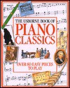 The Usborne Book of Piano Classics (Learn to Play) - Philip Hawthorn, Caroline Phipps, Daniel Scott