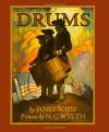 Drums (Scribner's Illustrated Classics) - James Boyd, N.C. Wyeth