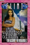 Flint 2: Working Girls - Treasure Hernandez