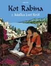 Kot Rabina. Tom 2: Malka Lwi Król - Joann Sfar