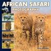 African Safari Photography - Chris Weston