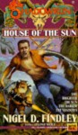 House of the Sun - Nigel Findley