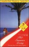Hot Summer Loving - Jacqueline Baird, Miranda Lee, Sandra Field