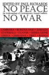 No Peace No War: Anthropology Of Contemporary Armed Conflicts - Paul Richards