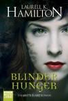 Blinder Hunger (Anita Blake, #12) - Laurell K. Hamilton