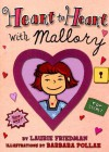 Heart to Heart With Mallory - Laurie B. Friedman, Barbara Pollak