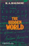 The Hidden World - Robert A. Haldane
