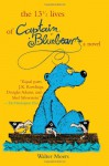 The 13½ Lives of Captain Bluebear - Walter Moers, John Brownjohn