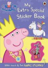 Peppa Pig: My Extra Special Sticker Book - Neville Astley, Mark Baker