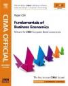 CIMA Official Learning System Fundamentals of Business Economics, Second Edition (CIMA Certificate Level 2008) - Steve Adams, Paul Periton