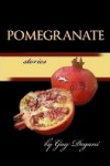 Pomegranate Stories - Gay Degani